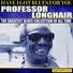 Professor Longhair - In The Night