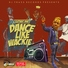 Elephant Man - Dance Like Wackie